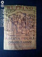 CHIANTI RUFFINO RISERVA DUCALE - ETICHETTA - ÉTIQUETTE - Vino Rosso