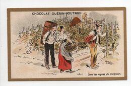 - CHROMO CHOCOLAT GUÉRIN-BOUTRON - PARIS - Dans Les Vignes Du Seigneur - - Guerin Boutron