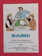 COTES DE PROVENCE ETIQUETTE 1993 DECOREE  BD RAIMU  PAR A .POVEDA     11/08/20 - Fumetti