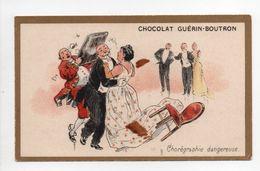 - CHROMO CHOCOLAT GUÉRIN-BOUTRON - PARIS - Chorégraphie Dangereuse - - Guerin Boutron