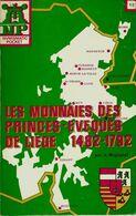 « Les Monnaies Des Princes-Evêques De Liège 1482-1792 » MIGNOLET, A. – Ed. J. De Mey, Bxl 1973 - Books & Software