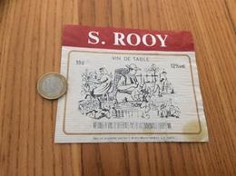 Etiquette * «VIN DE TABLE - S. ROOY - Les Caves De Montmirel - Plougastel-Daoulas (29)» - Vino Rosso
