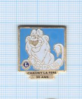 Pin's Chauny La Fère 30 Ans Lions Club – 02 Aisne - Steden