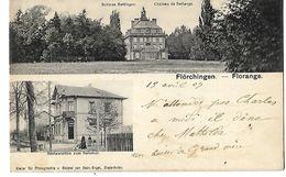 57 FLORANGE FLORCHINGEN CHATEAU ET RESTAURATION ZUM BAHNHOF 1907 CPA 2 SCANS - France