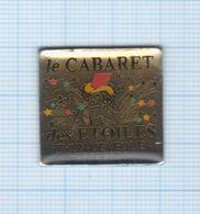 Pin's Le Cabaret Des Etoiles à Thun L'Evêque – 59 Nord - Steden