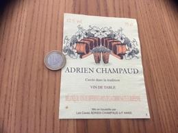 Etiquette ** «VIN DE TABLE - ADRIEN CHAMPAUD - Rezé (44)» Type 2 - Vino Rosso