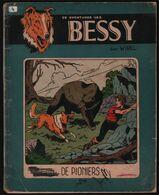 Bessy 4: De Pioniers (Standaard Boekhandel Heruitgave 1962 [Wirel = Willy Vandersteen & Karel Verschuere] - Bessy