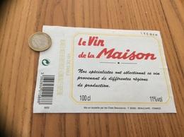 Etiquette * « VIN DE TABLE - Le Vin De La Maison - Les Chais Beaucairois - BEAUCAIRE (30) » - Vino Rosso