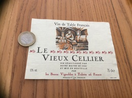 Etiquette *x « VIN DE TABLE - LE VIEUX CELLIER - Les Beaux Vignobles - Tulette (26) » - Vino Rosso