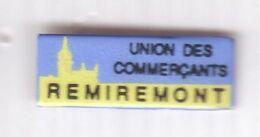 AA54 Pin's Ville Remiremont Vosges  Union Commerçants Achat Immédiat - Steden