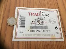 Etiquette * «VIN DE TABLE ROUGE - TRADI'CEP - TRADICEP (44)» Type 2 - Vino Rosso