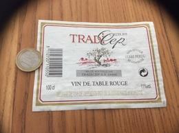 Etiquette «VIN DE TABLE ROUGE - TRADI'CEP - TRADICEP (44)» Type 3 - Vino Rosso