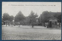 FONTENAY SOUS BOIS - Place De La Gare Et Kiosque De La Musique - Fontenay Sous Bois