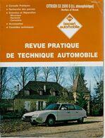 « Etude CITROËN CX 2500 Diesel (Berline=Break » In « Revue Pratique De Technique Automobile » (1988) - Cars