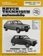 « PEUGEOT 104 6 CV – BERLINES GL6 - SL Et S – COUPE ZS De 1976 à 1979 Inclus » In « Revue Technique Automobile » (1987) - Cars