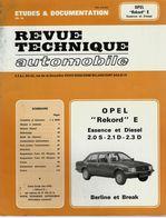 """OPEL REKORD E – Essence Et Diesel 2.0 S – 2.1D – 2.3 D – Berline Et Break» In « Revue Technique Automobile » (1984) - Cars"
