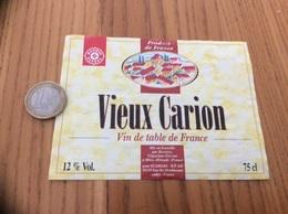 Etiquette *x «Vin De Table - Vieux Carion - BESSIERE - Méze (34) » Type 2 - Vino Rosso