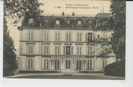 GIF SUR YVETTE - Château De VAL FLEURI - Gif Sur Yvette