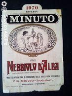 NEBBIOLO D'ALBA MINUTO RISERVA 1970 - F.LLI MINUTO BARBARESCO (CUNEO) - ETICHETTA - ÉTIQUETTE - Vino Rosso