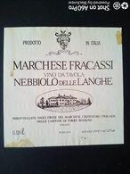 NEBBIOLO DELLE LANGHE DEL MARCHESE FRACASSI - CANTINE DI TORRE ROSSANO, NARZOLE (CUNEO) - ETICHETTA - ÉTIQUETTE - Vino Rosso