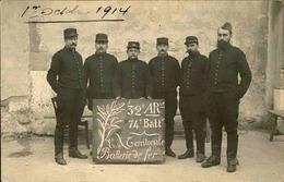 MILITARIA - Carte Postale Photo - Soldats Du 32ème Artillerie En 1914 - L 66884 - Personnages