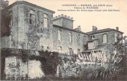 32 - Barran - Château De Mazères, Ancienne Résidence Des Archevêques D'Auch - France
