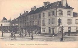 60 - CHANTILLY / HÔTEL D'ANGLETERRE ET RUE DU CONNETABLE - Chantilly