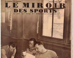 LE MIROIR DES SPORTS 935 1937 GIEN LA PALISSE ST ETIENNE TOURNON LA CIOTAT TOULON STE MAXIME NICE LE MONT ANGEL - Livres, BD, Revues