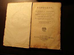 Napoleon Of De Opkomste En Veldtogten, Strooperyen En Godloosheden, ... Corsicaen  -  Franse Revolutie - Histoire