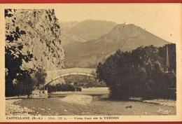 04-CASTELLANE  (B.A) Alt 720 M- Vieux Pont Sur Le VERDON- Cpsm Scans Recto Verso -Paypal Sans Frais - Castellane