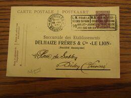"""Entier Postal 15C (Houyoux) Avec REPIQUAGE DELHAIZE FRERES """"LE LION"""" Oblitéré Bxl (avec Flamme """"POUR LA DEFENSE DU FRANC - Postcards [1909-34]"""