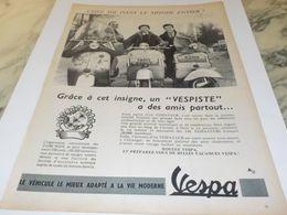 ANCIENNE  PUBLICITE UN VESPISTE A DES AMIS PARTOUT  VESPA 1956 - Moto