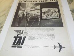 ANCIENNE PUBLICITE CINEMA EN PLEIN CIEL  LIGNE AERIENNE TAI 1959 - Advertising