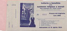 BLOCCO CON 5 BIGLIETTI : LOTTERIA 1934 PRO ASSISTENZE RELIGIOSE E MORALI. - Unclassified