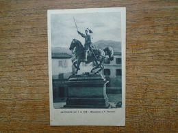 "Italie , Gavinana , Monumento A F. Ferrucci """" Beaux Timbre Et Cachets """" - Italy"