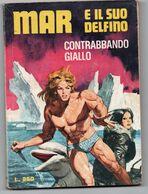 Mar E Il Suo Delfino (Edifumetto 1974) N. 4 - Boeken, Tijdschriften, Stripverhalen
