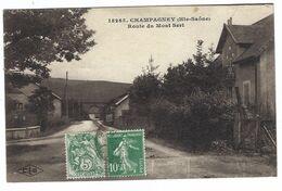 CLB410 - CHAMPAGNEY HTE SAONE ROUTE DU MONT SERT 1925 - Francia