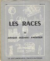 LA DOCUMENTATION PHOTOGRAPHIQUE - LES RACES, AFRIQUE, OCEANIE, AMERIQUE 1959, VOIR LES SCANNERS - Altri