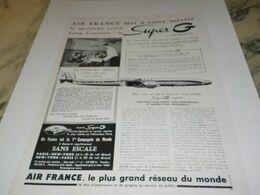 ANCIENNE PUBLICITE MET A VOTRE SERVICE SUPER G AIR FRANCE 1955 - Advertisements
