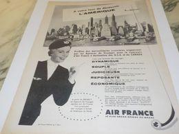 ANCIENNE PUBLICITE DECOUVRIR L AMERIQUE VOYAGE AIR FRANCE  1958 - Advertisements