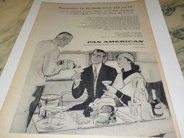 ANCIENNE PUBLICITE SAVOUREZ UN TEL LUXE   PAN AMERICAN  1958 - Advertisements