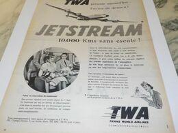 ANCIENNE PUBLICITE L AVION JETSTREAM ET   TWA  1958 - Advertising
