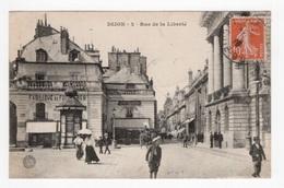 DF / 21 CÔTE D' OR / DIJON / LA RUE DE LA LIBERTÉ - FABRIQUE DE FOURRURES - CAFÉ DOSSON / ANIMÉE / 1910 - Dijon