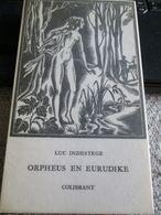 Orpheus En Eurudike Luc Indestege Collibrant Erasmus 1964 - Poésie