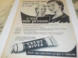 ANCIENNE PUBLICITE ELLE A UNE FILLE DE 15 ANS CREME NIVEA 1958 - Advertising