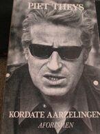 Aforismen Piet Theys Kordate Aarzelingen  1975 Gaston Durnez Brt Persoonlijkheid - Poésie