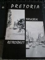 Pretoria Terugblik Retrospect Zuid Afrika - Cultural