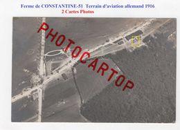Terrain D'AVIATION Allemand-Ferme De CONSTANTINE-Avions-2x CARTES PHOTOS All.-Guerre 14-18-1 WK-Militaria-FRANCE-51 - Other Municipalities
