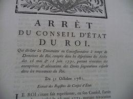 Arrêt Du Conseil D'état Du Roi 31/10/1781  Déclaration Donataires Ou Concessionnaires - Decrees & Laws
