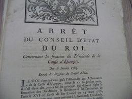 Arrêt Du Conseil D'état Du Roi 16/01/1785  Fixation Dividende De La Caisse D'escompte - Decrees & Laws